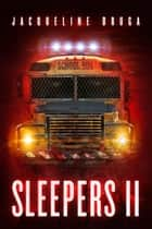 Sleepers 2 ebook by Jacqueline Druga