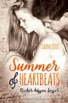 Summer of Heartbeats: Rocker küssen besser ebook by Laini Otis