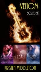 Venom ( Books 1-3) ebook by Kristen Middleton