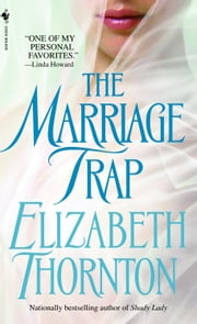 The Marriage Trap ebook by Elizabeth Thornton