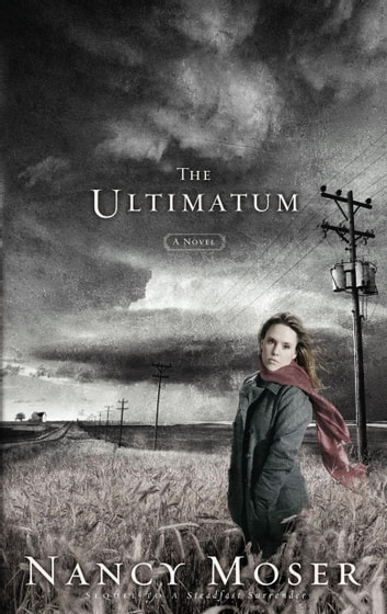 The Ultimatum ebook by Nancy Moser