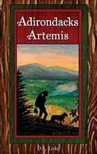 Adirondacks Artemis ebook by