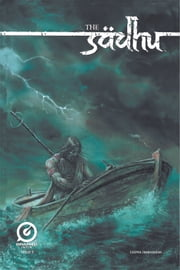 THE SADHU ebook by Gotham Chopra,Jeevan J. Kang,R. Manikandan