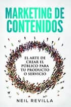 Marketing de contenidos ebooks by Neil Revilla