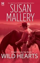 Wild Hearts ebook by SUSAN MALLERY