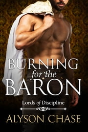 Burning for the Baron ebook by Alyson Chase