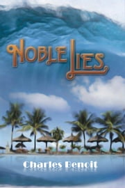 Noble Lies ebook by Charles Benoit