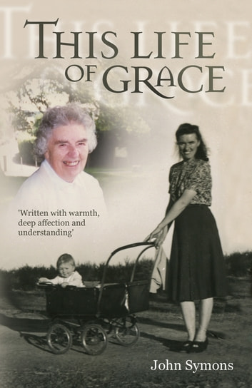 This Life Of Grace ebook by John Symons