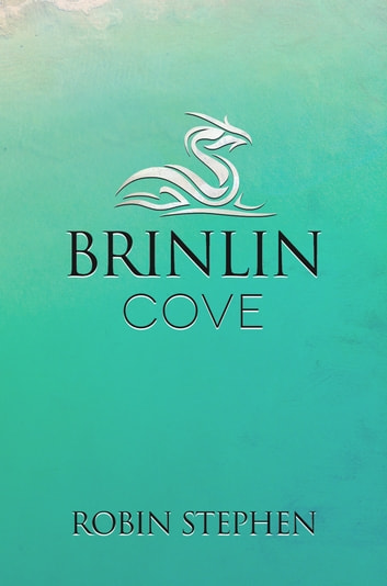 Brinlin Cove ebook by Robin Stephen