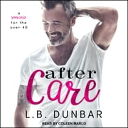 After Care - A Romance for the Over 40 audiobook by L.B. Dunbar