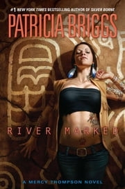 River Marked ebook by Patricia Briggs