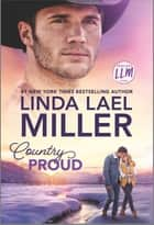 Country Proud - A Novel ebook by Linda Lael Miller