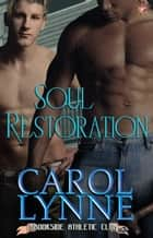 Soul Restoration ebook by Carol Lynne