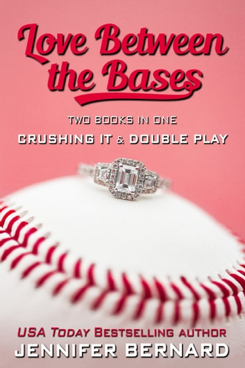 Love Between the Bases - Two Novels in One ebook by Jennifer Bernard