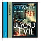 Beyond Evil audiobook by Neil White