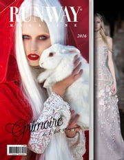 Runway Magazine 2016 ebook by Runway Magazine