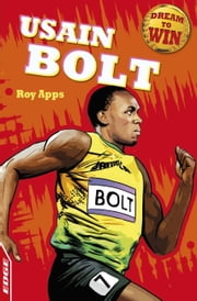 EDGE - Dream to Win: Usain Bolt ebook by Roy Apps,Chris King