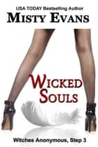 Wicked Souls ebook by Misty Evans