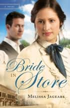 A Bride in Store (Unexpected Brides Book #2) ebook by