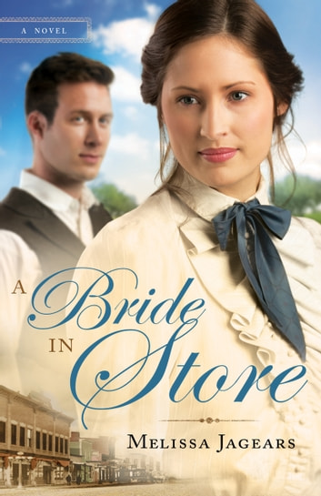 A Bride in Store (Unexpected Brides Book #2) ebook by Melissa Jagears