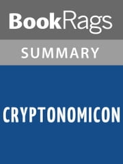 Cryptonomicon by Neal Stephenson l Summary & Study Guide ebook by BookRags