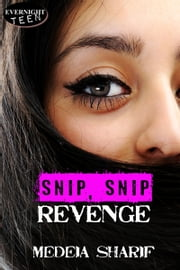 Snip, Snip Revenge ebook by Medeia Sharif