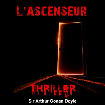 L'ascenseur audiobook by Conan Doyle