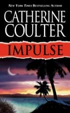 Impulse ebook by Catherine Coulter