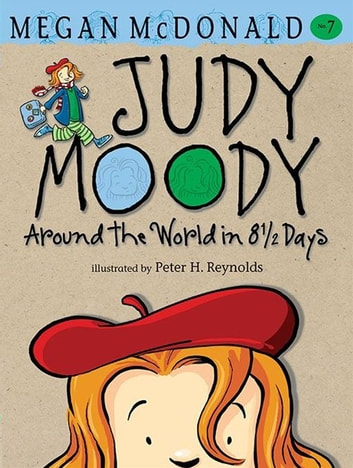 Judy Moody: Around the World in 8 1/2 Days ebook by Megan McDonald