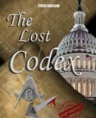 Trifariam, The Lost Codex (WATCH THE AWESOME TRAILER) ebook by Diego Rodriguez