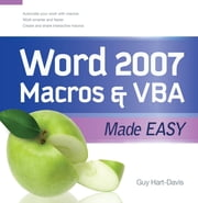 Word 2007 Macros & VBA Made Easy ebook by Guy Hart-Davis