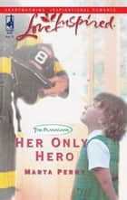 Her Only Hero ebook by Marta Perry