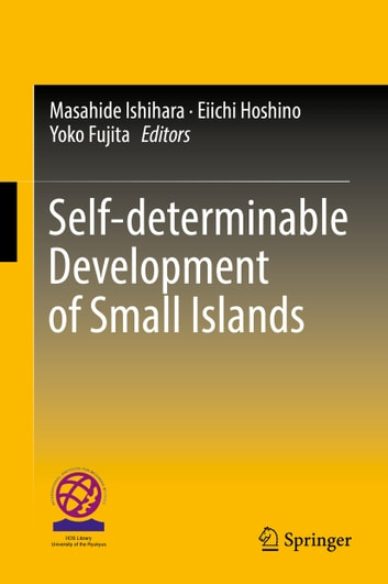 Self-determinable Development of Small Islands ebook by