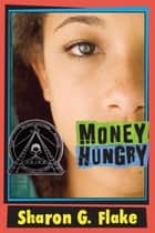 Money Hungry ebook by Sharon Flake