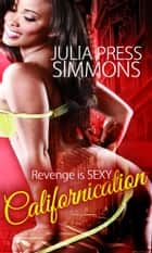 Californication ebook by Julia Press Simmons