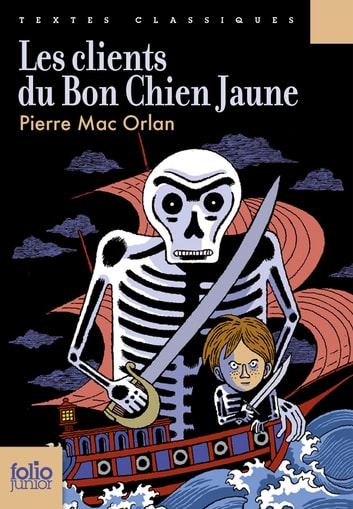 Les clients du Bon Chien Jaune ebook by Pierre Mac Orlan