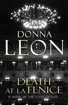 Death at La Fenice - (Brunetti 1) ebook by Donna Leon