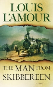 The Man from Skibbereen ebook by Louis L'Amour