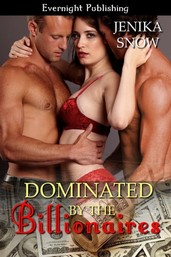 Dominated by the Billionaires ebook by Jenika Snow