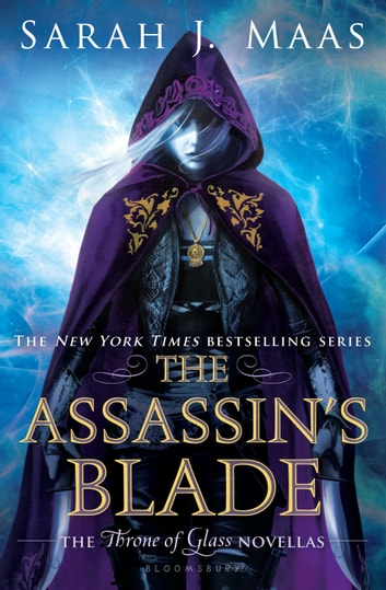 The Assassin's Blade - The Throne of Glass Novellas ebook by Ms Sarah J. Maas