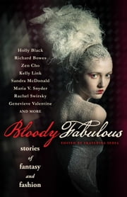 Bloody Fabulous ebook by Ekaterina Sedia