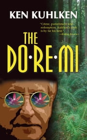 The Do-Re-Mi - A California Century Mystery ebook by Ken Kuhlken