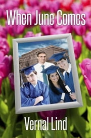 When June Comes ebook by Vernal Lind