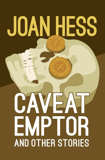 Caveat Emptor - And Other Stories ebook by Joan Hess