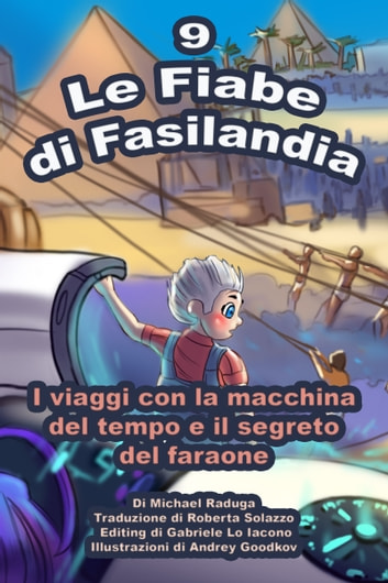 Le Fiabe di Fasilandia: 9 ebook by Michael Raduga