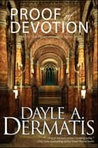 Proof of Devotion ebook by Dayle A. Dermatis