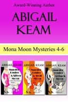 Mona Moon Box Set 2 ebook by Abigail Keam