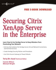Securing Citrix XenApp Server in the Enterprise ebook by Tariq Azad