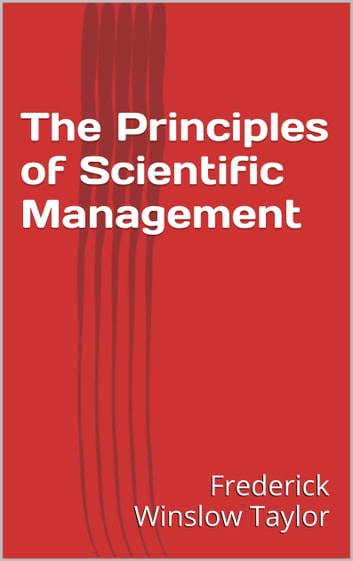 scientific management by federick taylor a