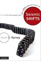 Seismic Shifts ebook by Kevin G. Harney